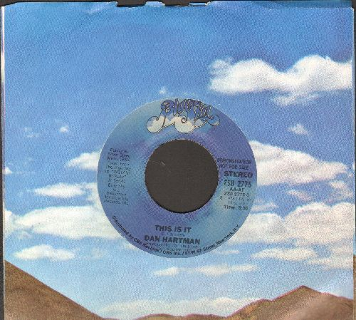 Hartman, Dan - This Is it (double-A-sided DJ advance pressing with company sleeve) - EX8/ - 45 rpm Records