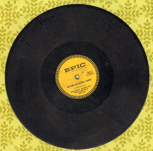 Hawkins, Dolores - Anything Can Happen - Mambo/Stars On The Ceiling (10 inch 78 rpm record) - VG6/ - 78 rpm
