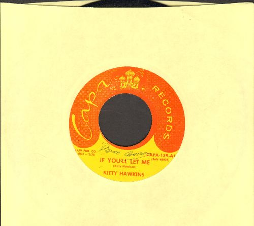 Hawkins, Kitty - If You'll Let Me/Love Me Faithfully (minor wol) - NM9/ - 45 rpm Records