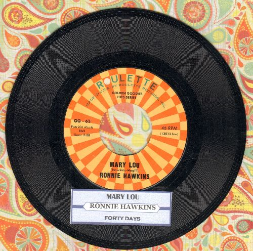 Hawkins, Ronnie - Mary Lou/Forty Days (double-hit re-issue with juke box label) - NM9/ - 45 rpm Records