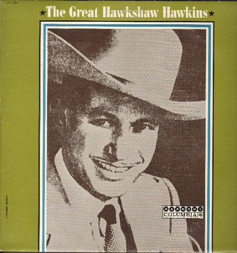 Hawkins, Hawkshaw - The Great Hawkshaw Hawkins: Twenty Miles From Shore, Soldier's Joy, Alaska Lil And Texas Bill, Big Ole Heartache (vinyl LP record) - NM9/EX8 - LP Records