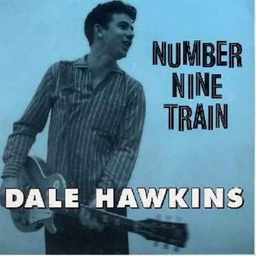 Hawkins, Dale - Number Nine Train/On Account Of You (authentic looking re-issue of original Vintage recordings with picture sleeve) - NM9/NM9 - 45 rpm Records