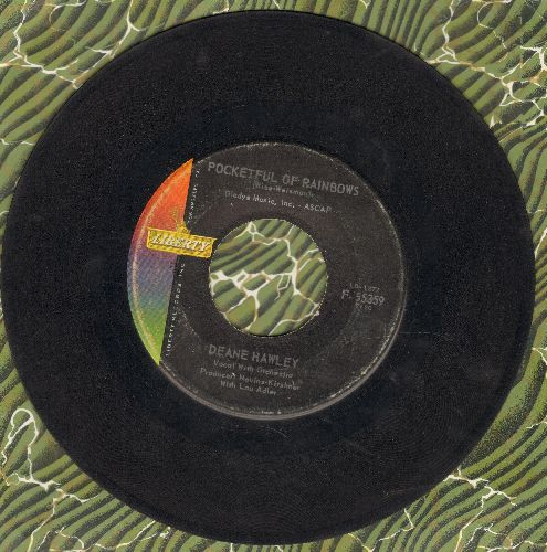 Hawley, Deane - Pocketful Of Rainbows/That Dream Could Never Be  - VG6/ - 45 rpm Records