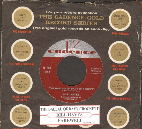 Hayes, Bill - The Ballad Of Davy Crockett/Farewell (with Cadence company sleeve and juke box label) - EX8/ - 45 rpm Records