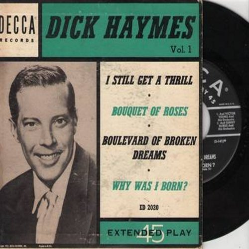 Haymes, Dick - Dick Haymes Vol. 1: Boulevard Of Broken Dreams/Why Was I Born?/I Still Get A Thrill/Bouquet Of Roses (Vinyl EP record with picture cover) - VG7/VG7 - 45 rpm Records