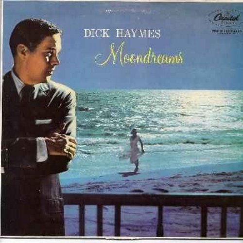 Haymes, Dick - Moondreams: The Way You Look Tonight, Moonlight Becomes You, Between The Devil And The Deep Blue Sea, When I Fall In Love, Then I'll Be Tired Of You (Vinyl LP record -- 1982 re-issue of 1957 original recordings - French Pressing, sung in En