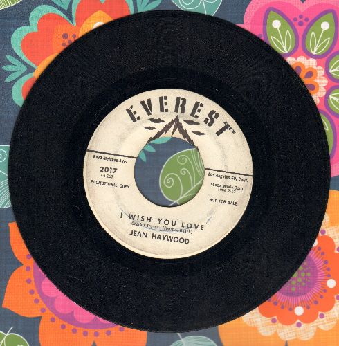 Haywood, Jean - I Wish Yoi Love/A Personal Message From Everest Records (DJ advance pressing) - EX8/ - 45 rpm Records