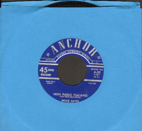 Hayes, Bruce - No Parlo Italiano/If You're Mine - EX8/ - 45 rpm Records