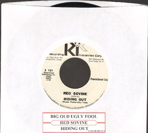 Sovine, Red - Hiding Out/Big Old Ugly Fool (MINT condition DJ advance pressing with juke box label) - M10/ - 45 rpm Records