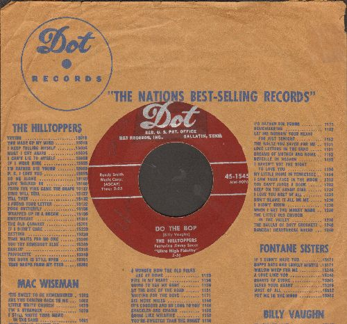 Hilltoppers - Do The Bop/When You're Alone (with  vintage Dot company sleeve) - VG7/ - 45 rpm Records