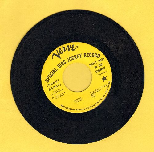 Hodges, Johnny - Don't Sleep In The Subway/Everytime She Walks (DJ advance pressing) - EX8/ - 45 rpm Records
