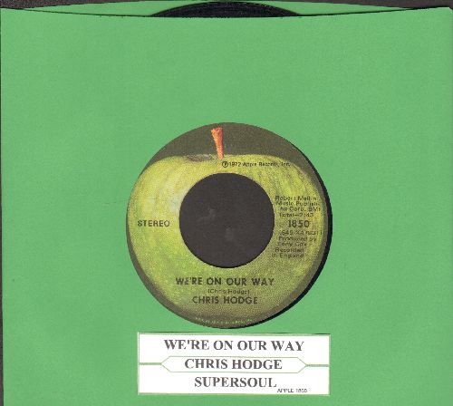 Hodge, Chris - We're On Our Way/Supersoul (with juke box label)) - EX8/ - 45 rpm Records