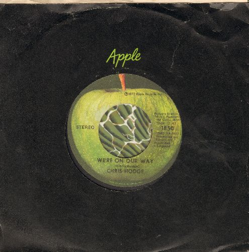 Hodge, Chris - We're On Our Way/Supersoul (with Apple company sleeve) - NM9/ - 45 rpm Records