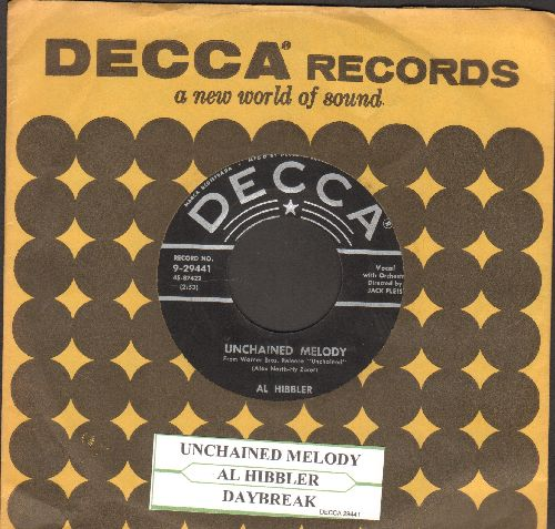 Hibbler, Al - Unchained Melody/Daybreak (star/lines first issue with Decca company sleeve and juke box label) - NM9/ - 45 rpm Records