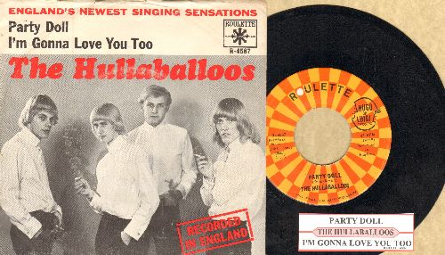 Hullaballoos - Party Doll/I'm Gonna Love You Too (with juke box label and picture sleeve) - EX8/VG7 - 45 rpm Records
