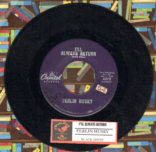 Husky, Ferlin - Black Sheep/I'll Always Return (with juke box label) - VG7/ - 45 rpm Records