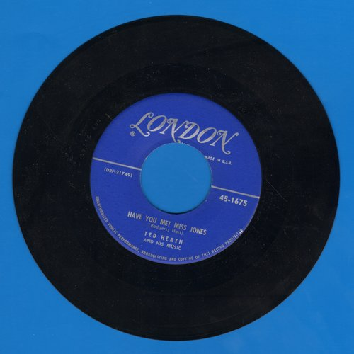 Heath, Ted & His Music - Have You Met Miss Jones/The Faithful Hussar - EX8/ - 45 rpm Records