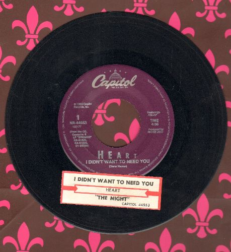 Heart - I Didn't Want To Need You/The Night (with juke box label) - EX8/ - 45 rpm Records