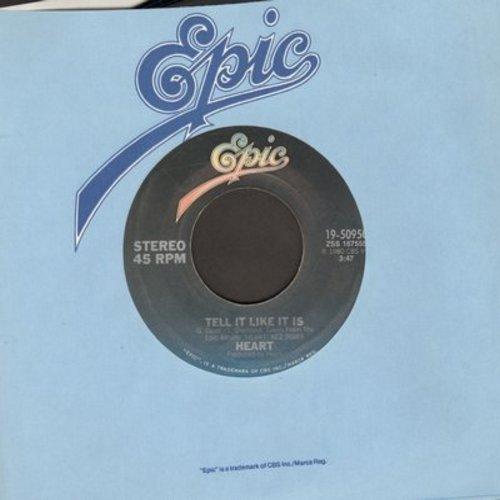 Heart - Tell It Like It Is/Strange Euphoria - EX8/ - 45 rpm Records