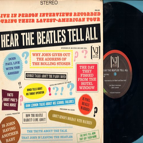 Beatles - Hear The Beatles Tell All - Live in person interviews recorded during their Latest-American Tour (Vinyl STEREO LP record, 1979 issue) - NM9/VG7 - LP Records