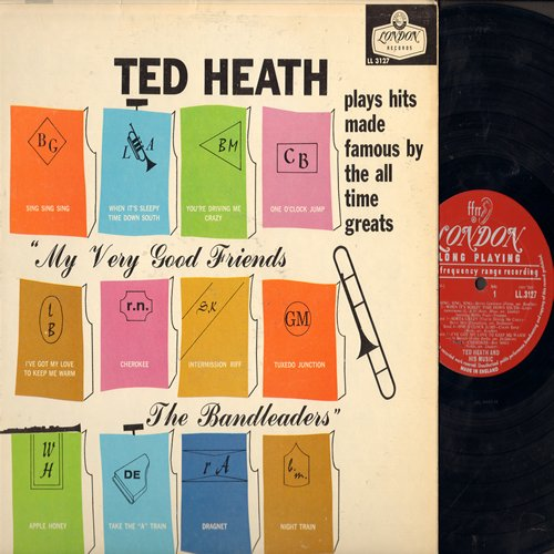 Heath, Ted - Ted Heath plays hits made famous by the all time greats: Sing Sing Sing, Dragnet, Take The A Train, Cherokee, One O'Clock Jump (Vinyl MONO LP record, British Pressing) - EX8/NM9 - LP Records