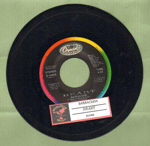 Heart - Barracuda/Alone (wth juke box label) - VG7/ - 45 rpm Records