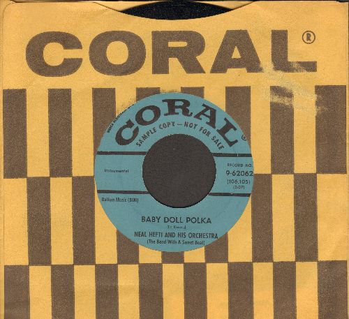 Hefti, Neal  & His Orchestra - Baby Doll Polka/Midnight Polka (blue label DJ advance pressing with vintage Coral company sleeve) - NM9/ - 45 rpm Records