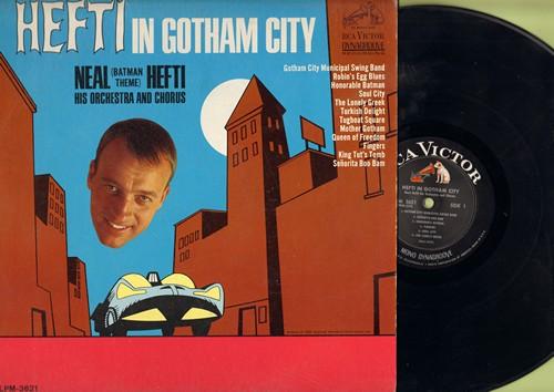 Hefti, Neal & Orchestra & Chorus - Hefti In Gotham City: Honerable Batman, King Tut's Tomb, Mother Gotham, Turish Delight, Soul City (Vinyl MONO LP record) - EX8/VG6 - LP Records
