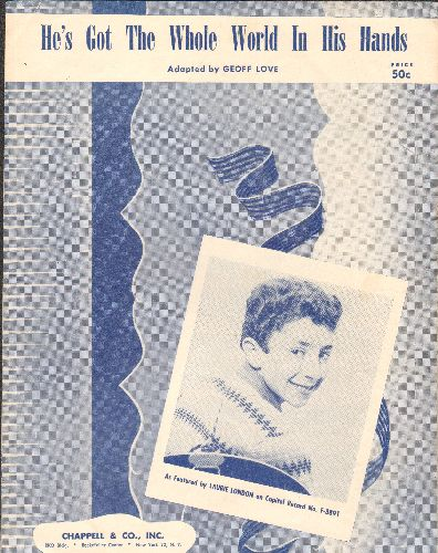 London, Laurie - He's Got The Whole World (In His Hands) - Vintage SHEET MUSIC for the Gospel Song famously recorded by Laurie London, NICE cover portrait of the Teen singer! - VG7/ - Sheet Music