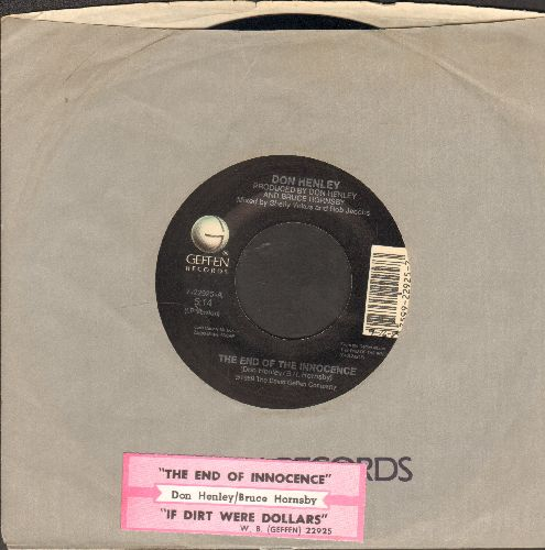 Henley, Don - The End Of Innocence/If Dirt Were Dollars (with juke box label and company sleeve) - NM9/ - 45 rpm Records