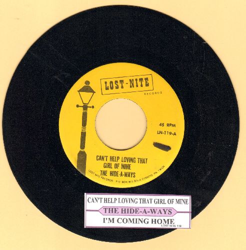 Hide-A-Ways - Can't Help Loving That Girl Of Mine/I'm Coming Home (re-issue of vintage Doo-Wop recordings, with juke box label) - EX8/ - 45 rpm Records