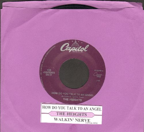 Heights - How Do You Talk To An Angel/Walkin' Nerve (with juke box label) - NM9/ - 45 rpm Records