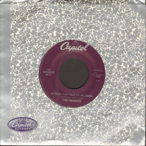 Heights - How Do You Talk To An Angel/Walkin' Nerve - NM9/ - 45 rpm Records