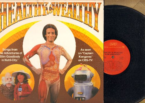 Goodbody, Slim - Healthy & Wealthy: Songs from The Adventures Of Slim Goodbody in Nutri-City, as seen on Captain Kangaroo on CBS-TV (vinyl STEREO LP record, gate-fold cover) - NM9/EX8 - LP Records