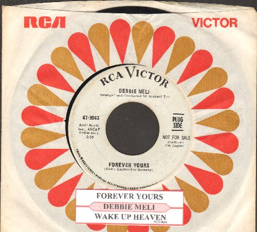 Meli, Debbie - Forever Yours/Wake Up Heaven (DJ advance pressing with juke box label and RCA company sleeve) - NM9/ - 45 rpm Records