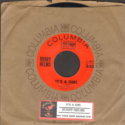 Helms, Bobby - It's A Girl/Put Your Arms Around Him (with juke box label and Columbia company sleeve) - EX8/ - 45 rpm Records
