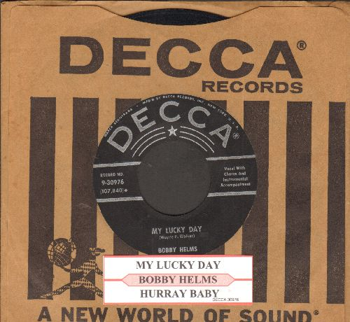 Helms, Bobby - Hurray Baby/My Lucky Day (silver lines/star first issue with juke box label and Decca company sleeve) - EX8/ - 45 rpm Records
