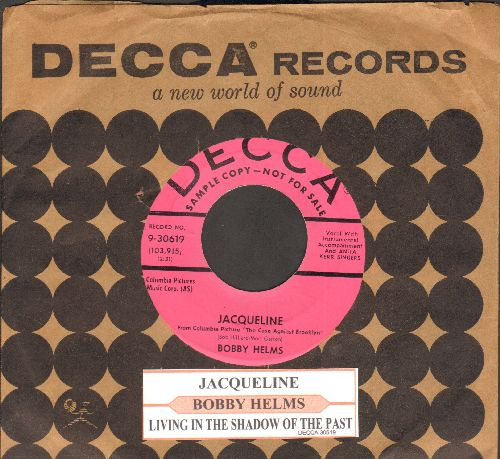 Helms, Bobby - Jaqueline/Living In The Shawdow Of The Past (DJ advance pressing with Decca company sleeve and juke box label) - NM9/ - 45 rpm Records