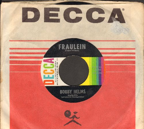Helms, Bobby - Fraulein/(Got A) Heartsick Feeling (multi-color label with Decca company sleeve) - EX8/ - 45 rpm Records