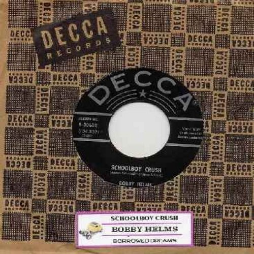 Helms, Bobby - Schoolboy Crush/Borrowed Dreams (with vintage Decca company sleeve and juke box label) - VG7/ - 45 rpm Records