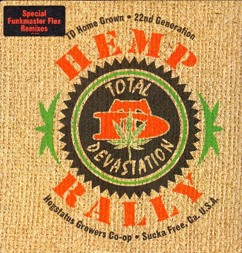 Total Devastation - Hemp Rally: 12 inch vinyl Maxi Single featuring 6 Extended Hip Hop tracks, with picture cover, DJ advance pressing. - M10/NM9 - Maxi Singles