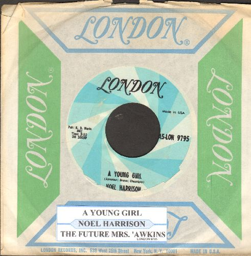 Harrison, Noel - A Young Girl/The Future Mrs. 'Awkins (with juke box label and London company sleeve) - NM9/ - 45 rpm Records