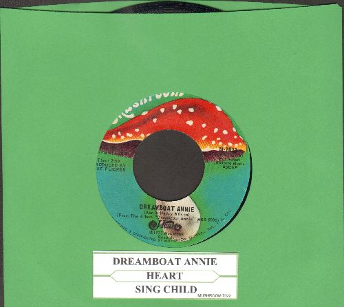 Heart - Dreamboat Annie/Sing Child (with juke box label) - NM9/ - 45 rpm Records