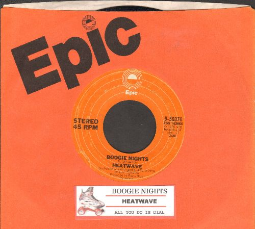 Heatwave - Boogie Nights/All You Do Is Dial (with juke box label and Epic company sleeve) - NM9/ - 45 rpm Records