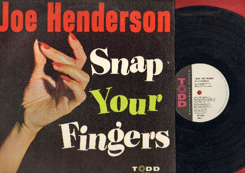 Henderson, Joe - Snap Your Fingers: Baby Don't Leave, Big, Right Now, After Loving You, Love  Me, If You See Me Cry (vinyl MONO LP record) - NM9/NM9 - LP Records