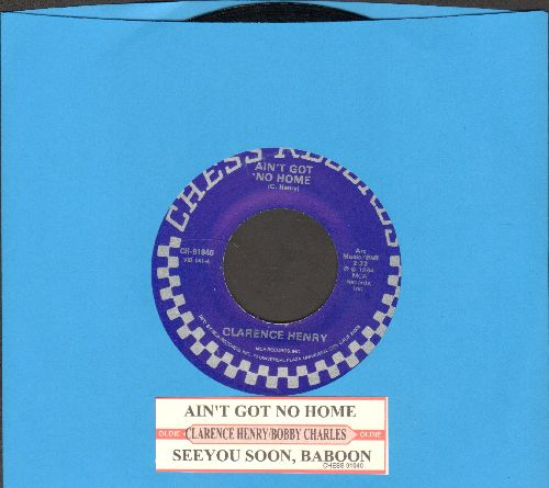 Henry, Clarence - Ain't Got No Home/See You Soon, Baboon (by Bobby Charles on flip-side) (double-hit re-issue with juke box label) - NM9/ - 45 rpm Records