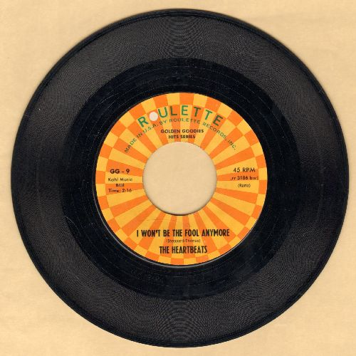 Heartbeats - I Won't Be The Fool Anymore/Everybody Is Somebody's Fool (double-hit re-issue) - EX8/ - 45 rpm Records