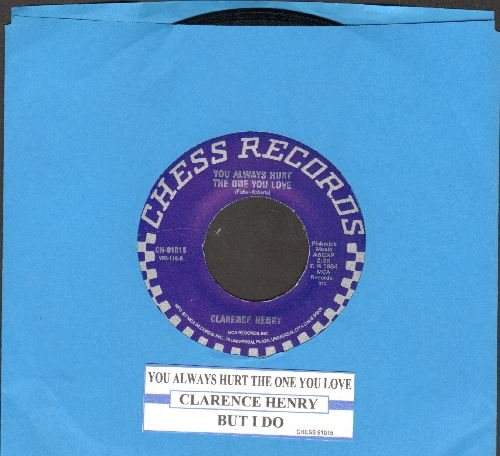 Henry, Clarence - You Always Hurt The One You Love/But I Do (double-hit re-issue with juke box label) - NM9/ - 45 rpm Records
