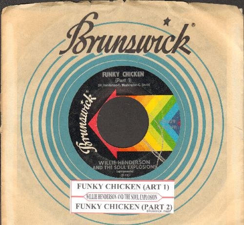 Henderson, Willie & The Soul Explosion - Funky Chicken (parts 1 +2) (with juke box label and Brunswich company sleeve) - EX8/ - 45 rpm Records
