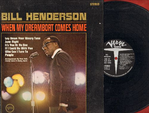 Henderson, Bill - When My Dreamboat Comes Home: It's You Or No One, People, Who's Sorry Now, Matchmaker (vinyl STEREO LP record) - EX8/EX8 - LP Records